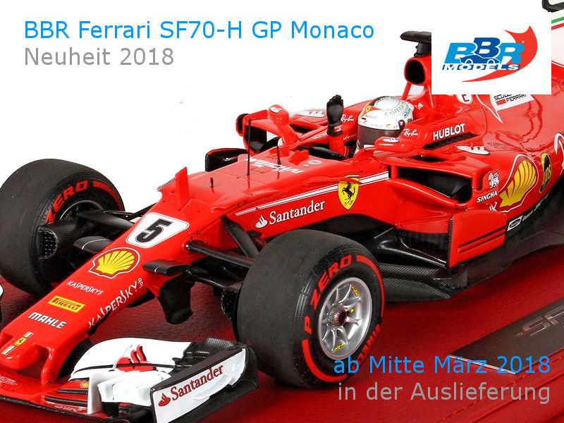 Bbr Ferrari Sf70h Scuderia Ferrari Vettel Räikkonen Gp Montecarlo 2017 Bei Hansecars Ab Sofort Vorbestellbar Hansecars Exklusive Sammlermodelle