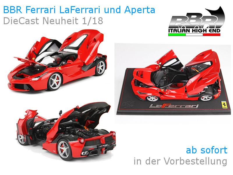 Bbr Ferrari Diecast Modelle Des Laferrari Und Laferrari Aperta Können Bei Hansecars De Ab Sofort Vorbestellt Werden Hansecars Exklusive Sammlermodelle